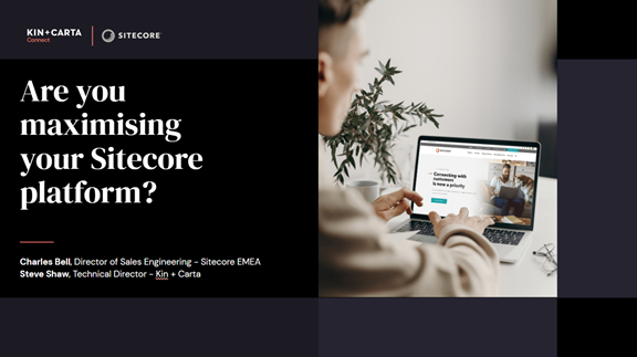 Are you maximising Sitecore webinar title screen