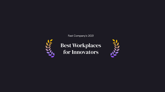 Fast Company Best Workplace for Innovators
